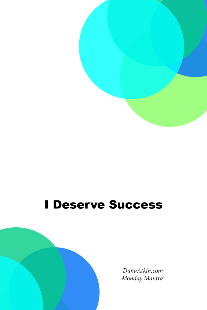 I Deserve Success