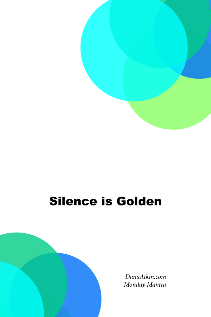Monday-Mantra-Silence-is-Golden