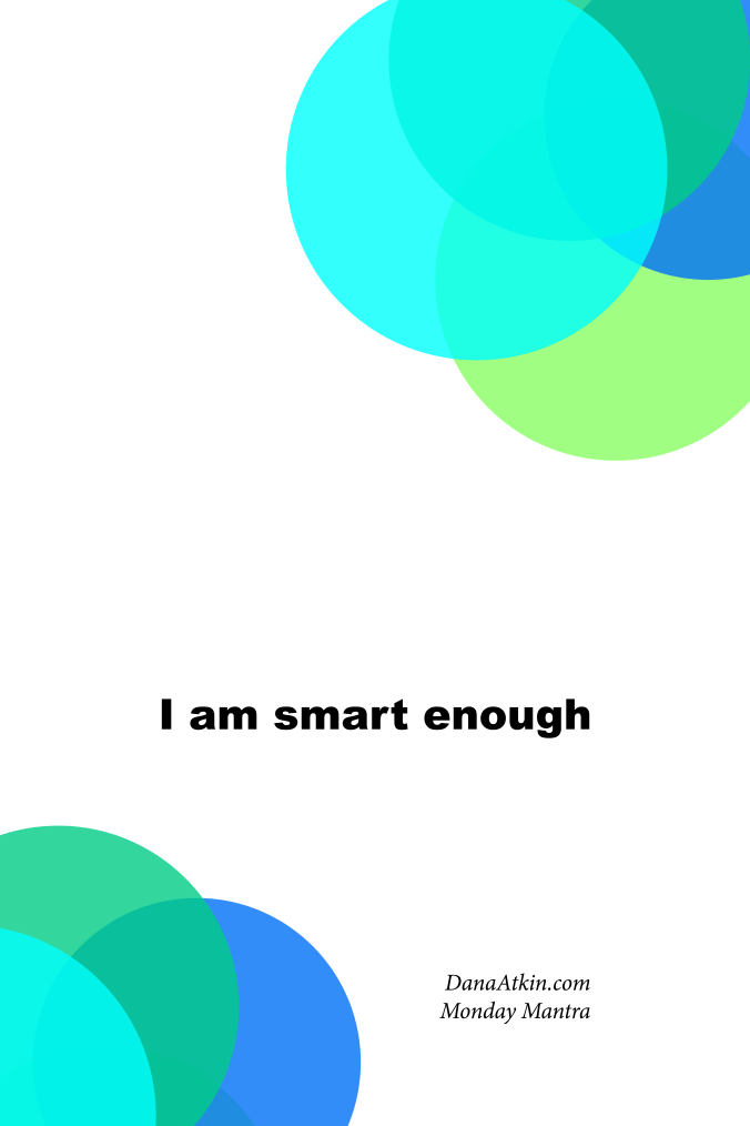 Monday-Mantra-I-am-smart-enough-kinesiology