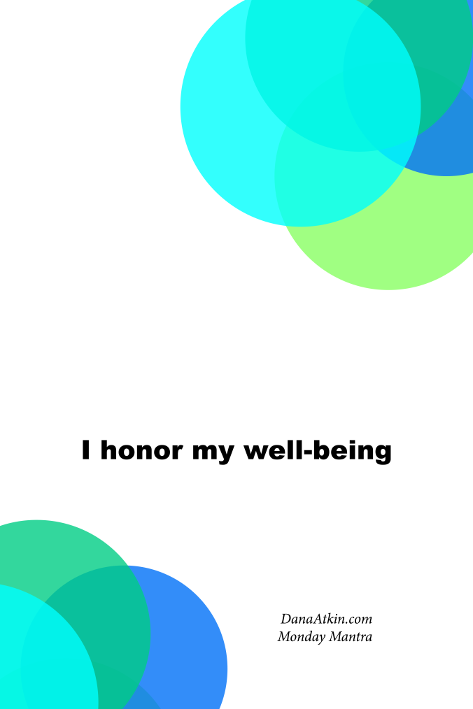 Monday-Mantra-I-honor-my-well-being